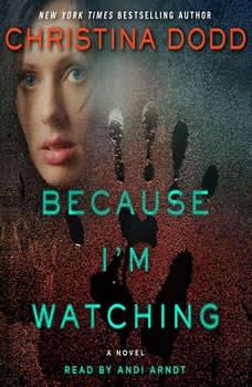 Because I'm Watching, Christina Dodd