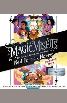 The Magic Misfits: The Second Story, Neil Patrick Harris