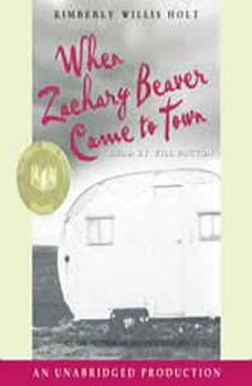 When Zachary Beaver Came to Town, Kimberly Willis Holt