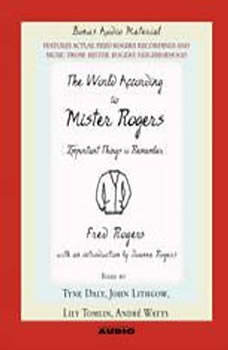 The World According to Mr. Rogers: Important Things to Remember, Fred Rogers