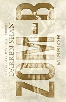 Zom-B Mission, Darren Shan