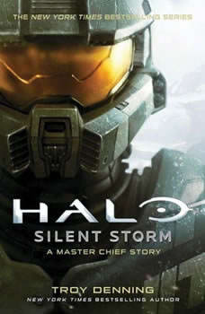 Halo: Silent Storm: A Master Chief Story A Master Chief Story, Troy Denning