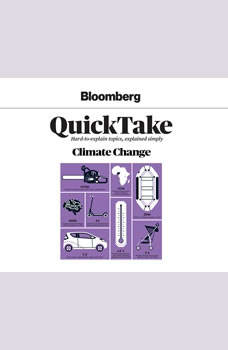 Bloomberg QuickTake: Climate Change, Bloomberg News