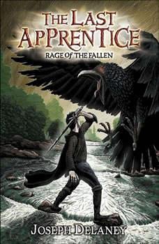 The Last Apprentice: Rage of the Fallen (Book 8), Joseph Delaney