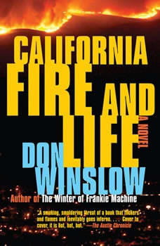California Fire and Life, Don Winslow