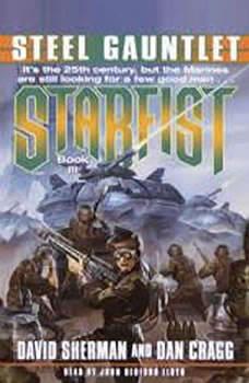 Steel Gauntlet: Starfist, Book III, David Sherman