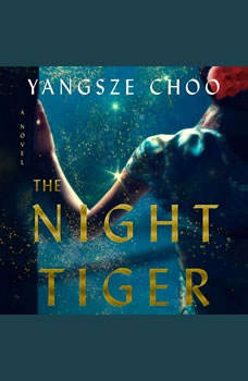 The Night Tiger, Yangsze Choo