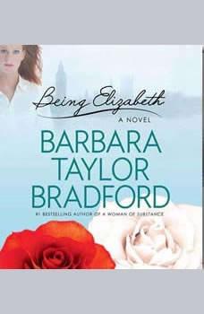 Being Elizabeth, Barbara Taylor Bradford