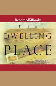 Dwelling Place, Elizabeth Musser