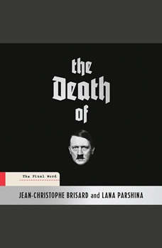 The Death of Hitler: The Final Word, Jean-Christophe Brisard