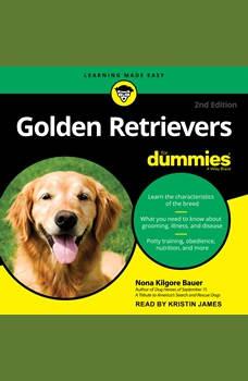 Golden Retrievers For Dummies: 2nd Edition, Nona Kilgore Bauer