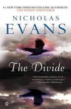 The Divide, Nicholas Evans