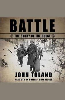 Battle: The Story of the Bulge, John Toland