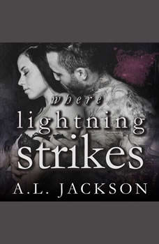 Where Lightning Strikes, A .L. Jackson
