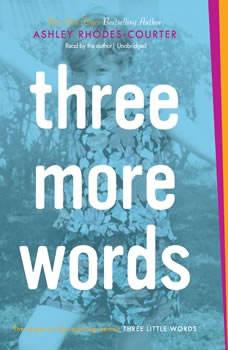 Three More Words, Ashley Rhodes-Courter