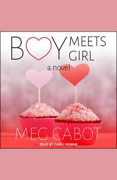 Boy Meets Girl: A Novel, Meg Cabot