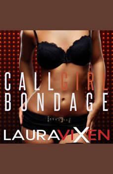 Call Girl Bondage, Laura Vixen