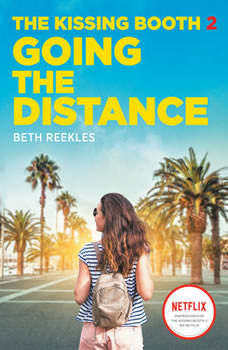 The Kissing Booth #2: Going the Distance, Beth Reekles
