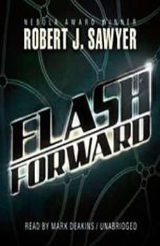 Flashforward, Robert J. Sawyer