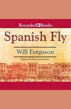 Spanish Fly, Will Ferguson
