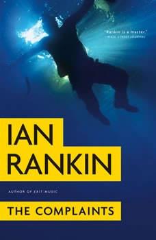 The Complaints, Ian Rankin