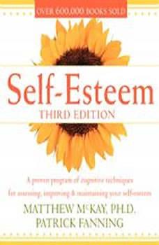 Self-Esteem, 3rd Ed. Low Price, Matthew McKay