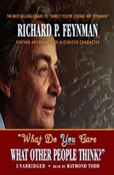 What do you Care What Other People Think?, Richard P. Feynman
