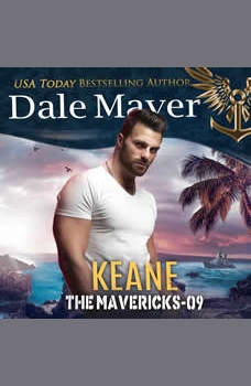 Keane: Book 9: The Mavericks, Dale Mayer