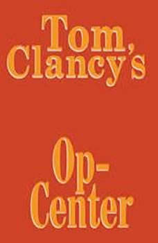 Tom Clancy's Op-Center #1, Tom Clancy