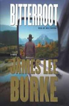 Bitterroot, James Lee Burke