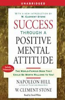 Success Through a Positive Mental Attitude, Napoleon Hill