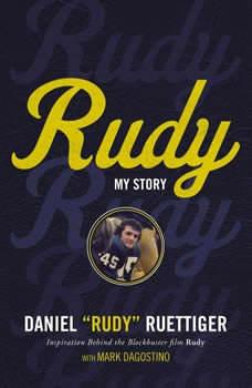 Rudy: My Story, Rudy Ruettiger