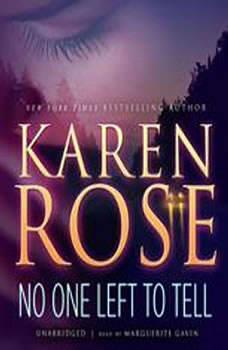 No One Left to Tell, Karen Rose