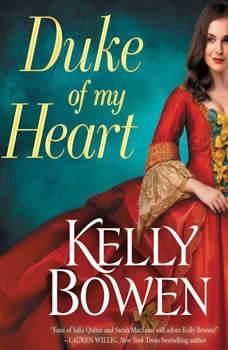 Duke of My Heart, Kelly Bowen