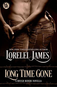 Long Time Gone, Lorelei James