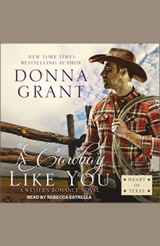 A Cowboy Like You, Donna Grant