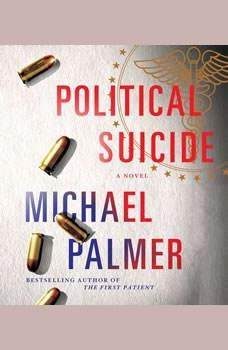 Political Suicide, Michael Palmer