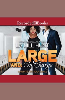 Large and in Charge, La Jill Hunt
