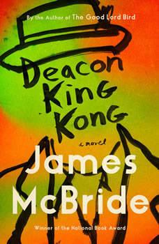 Deacon King Kong: A Novel, James McBride