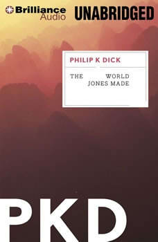 The World Jones Made, Philip K. Dick