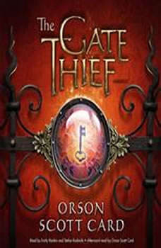 The Gate Thief: A Novel of the Mither Mages A Novel of the Mither Mages, Orson Scott Card