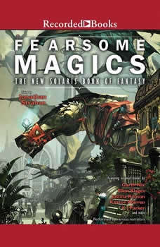Fearsome Magics: The New Solaris Book of Fantasy 2, Jonathan Strahan