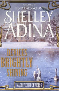 Devices Brightly Shining: A Steampunk Christmas Novella, Shelley Adina