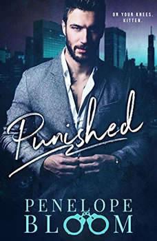 Punished: A Dark Billionaire Romance, Penelope Bloom
