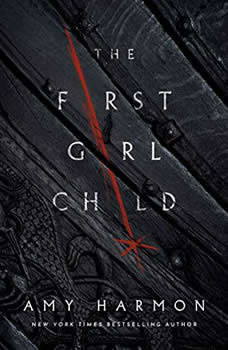 The First Girl Child, Amy Harmon