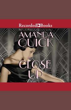 Close Up, Amanda Quick