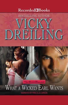 What a Wicked Earl Wants, Vicky Dreiling