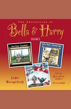The Adventures of Bella & Harry, Vol. 5: Lets Visit Istanbul!, Lets Visit Jerusalem!, Lets Visit Vancouver!, Lisa Manzione