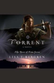 Torrent, Lisa T Bergren