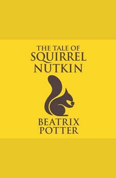 Tale of Squirrel Nutkin, The, Beatrix Potter